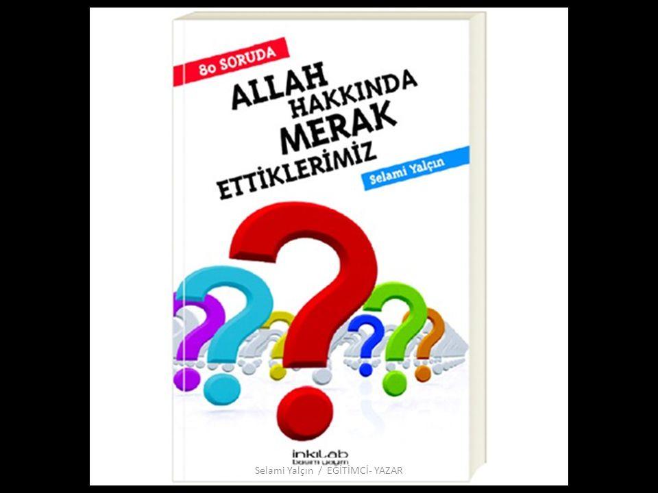 İÇİNDEKİLER 1.Allah Var mıdır. 2. Allah'ı Neden Göremiyoruz.