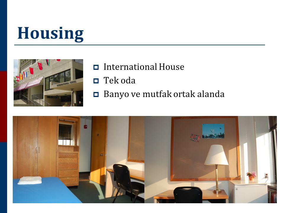 Housing  International House  Tek oda  Banyo ve mutfak ortak alanda