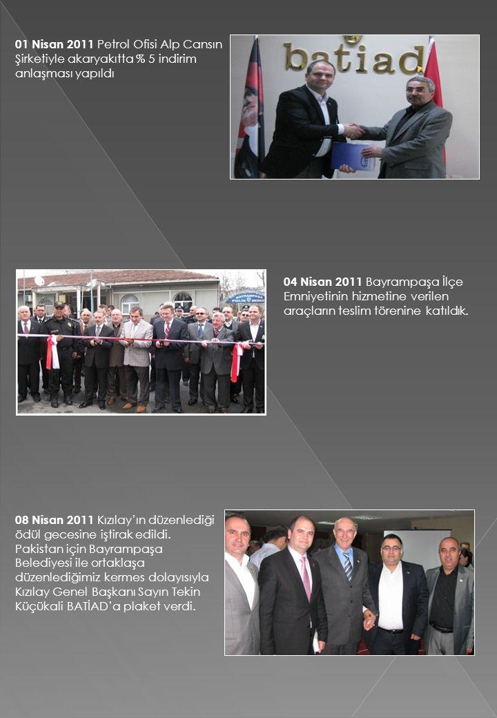 01 Nisan 2011 Petrol Ofisi Alp Cansın Şirketiyle akaryakıtta % 5 indirim anlaşması yapıldı 04 Nisan 2011 Bayrampaşa İlçe Emniyetinin hizmetine verilen