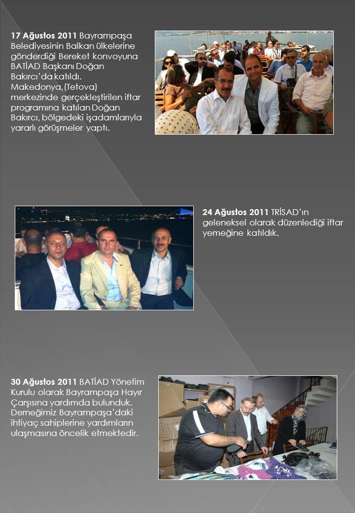 17 Ağustos 2011 Bayrampaşa Belediyesinin Balkan ülkelerine gönderdiği Bereket konvoyuna BATİAD Başkanı Doğan Bakırcı'da katıldı. Makedonya,(Tetova) me