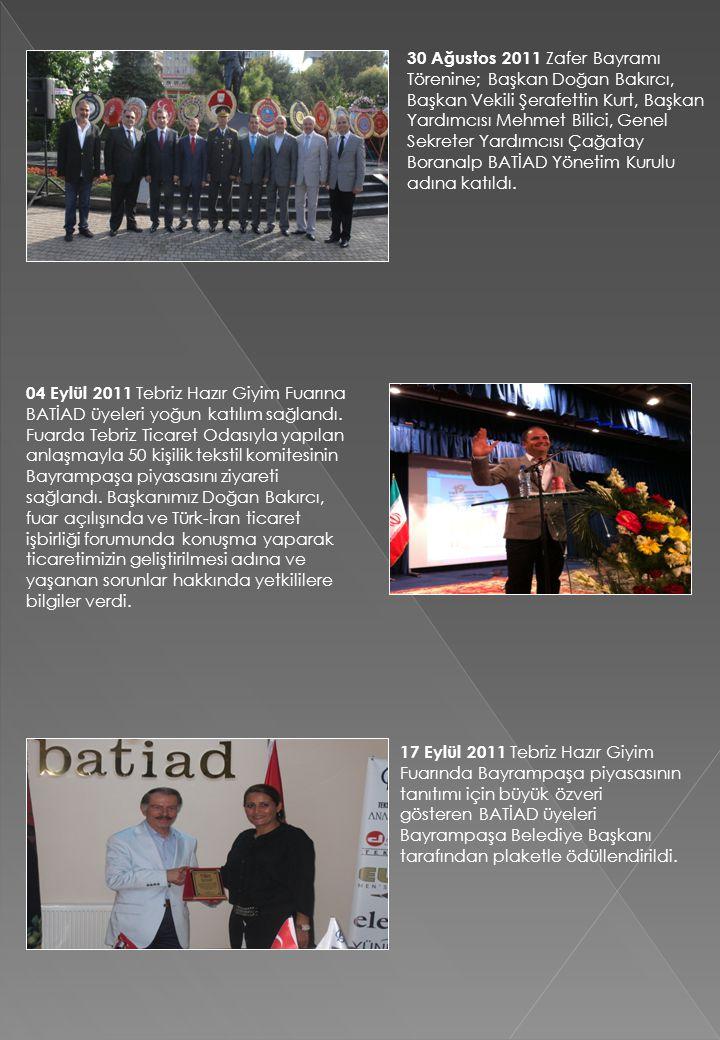 30 Ağustos 2011 Zafer Bayramı Törenine; Başkan Doğan Bakırcı, Başkan Vekili Şerafettin Kurt, Başkan Yardımcısı Mehmet Bilici, Genel Sekreter Yardımcıs