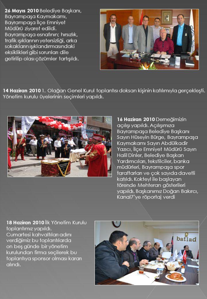 26 Mayıs 2010 Belediye Başkanı, Bayrampaşa Kaymakamı, Bayrampaşa İlçe Emniyet Müdürü ziyaret edildi. Bayrampaşa esnafının; hırsızlık, trafik ışıkların