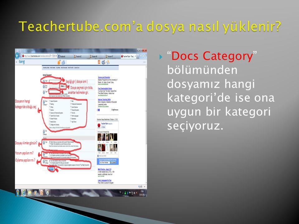  Docs Category bölümünden dosyamız hangi kategori'de ise ona uygun bir kategori seçiyoruz.
