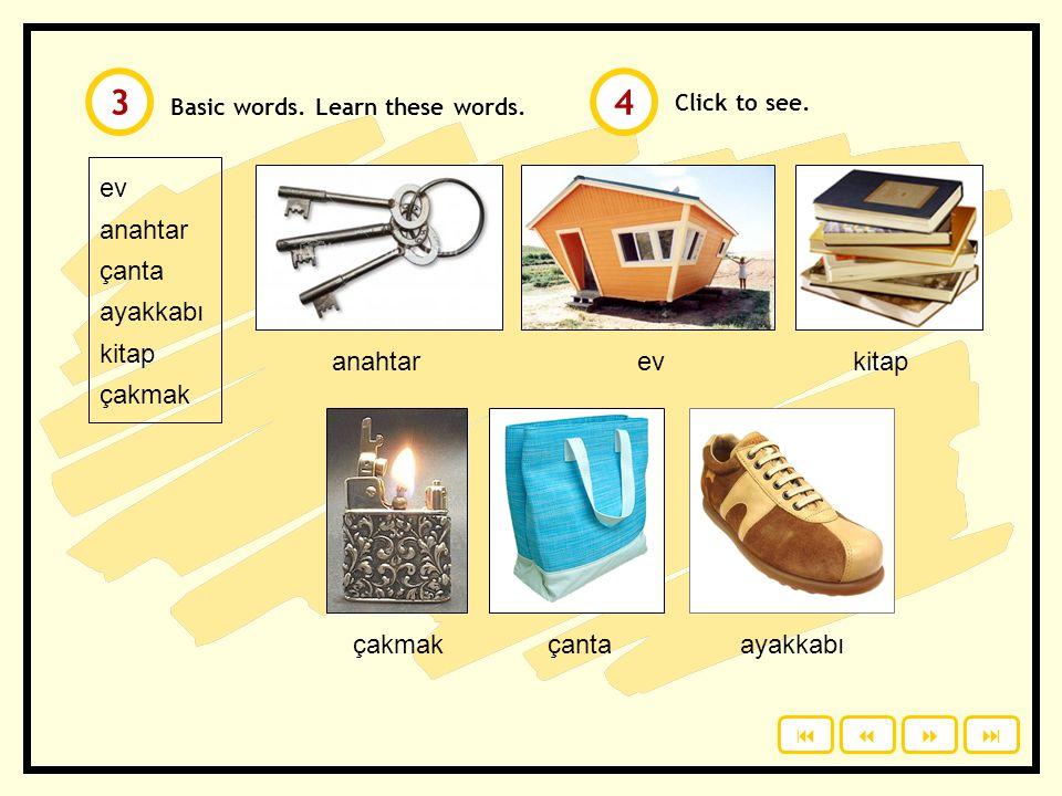 Click to see.ev anahtar çanta ayakkabı kitap çakmak Basic words.