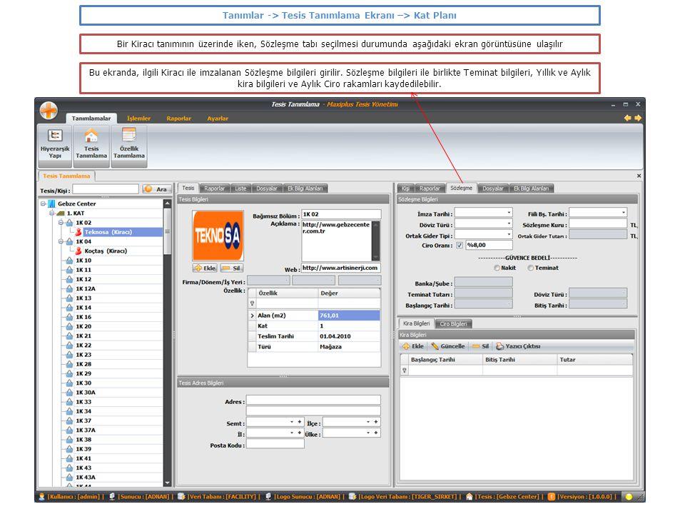 Tanımlar -> Tesis Tanımlama Ekranı –> Kat Planı Bir Kiracı tanımının üzerinde iken, Sözleşme tabı seçilmesi durumunda aşağıdaki ekran görüntüsüne ulaş