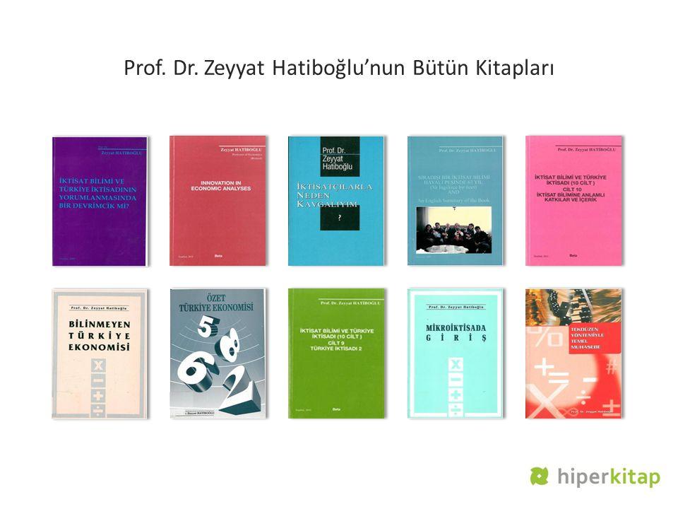 Prof. Dr. Zeyyat Hatiboğlu'nun Bütün Kitapları