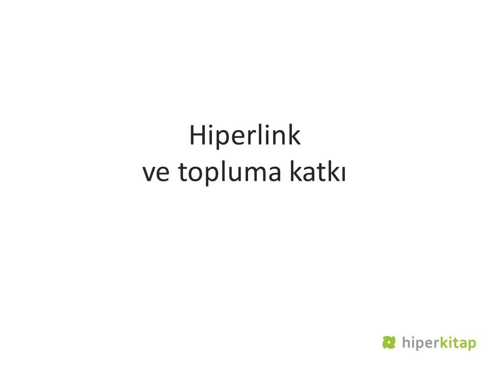 Hiperlink ve topluma katkı