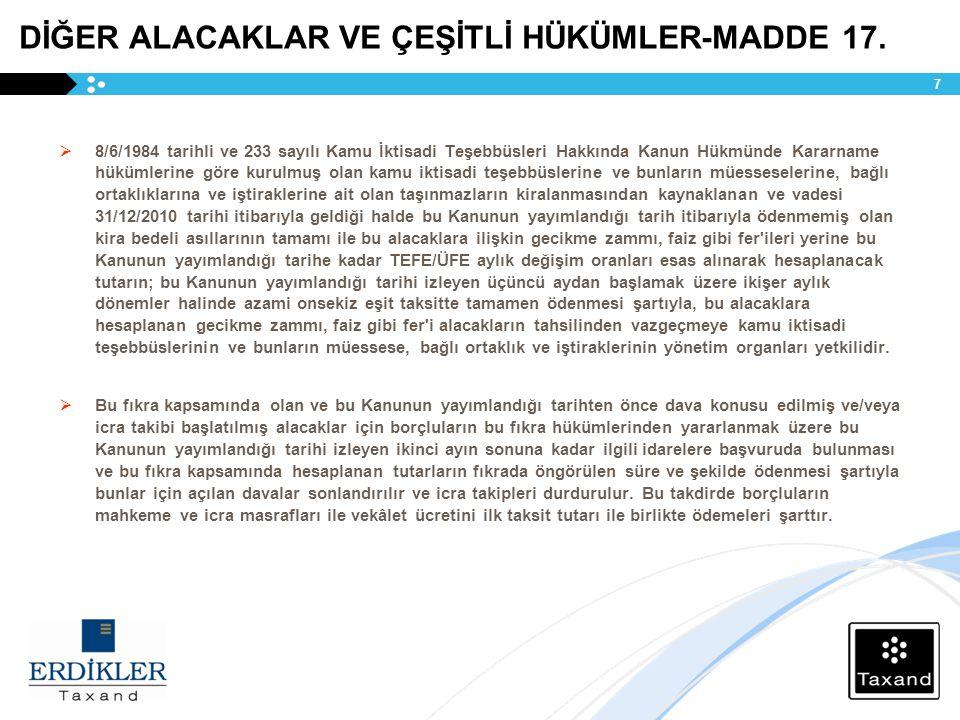 DİĞER ALACAKLAR VE ÇEŞİTLİ HÜKÜMLER-MADDE 17.
