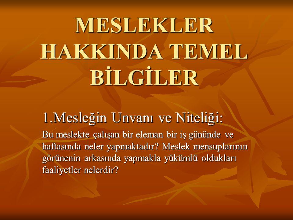 OKUL ÖNCESİNDE MESLEĞE YÖNELTME 1.