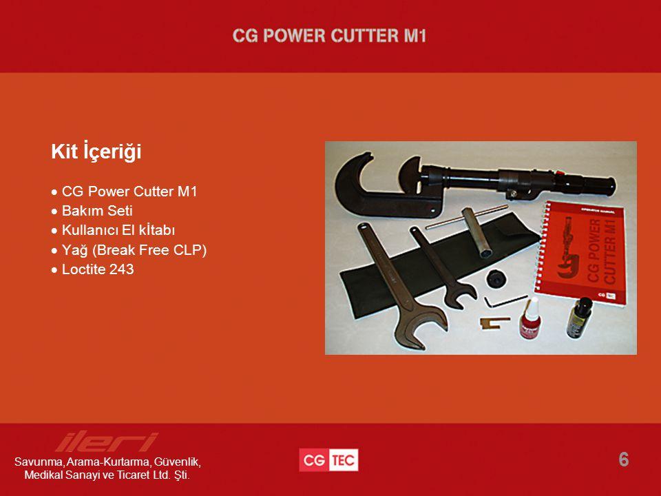  CG Power Cutter M1  Bakım Seti  Kullanıcı El kİtabı  Yağ (Break Free CLP)  Loctite 243 6 Kit İçeriği Savunma, Arama-Kurtarma, Güvenlik, Medikal