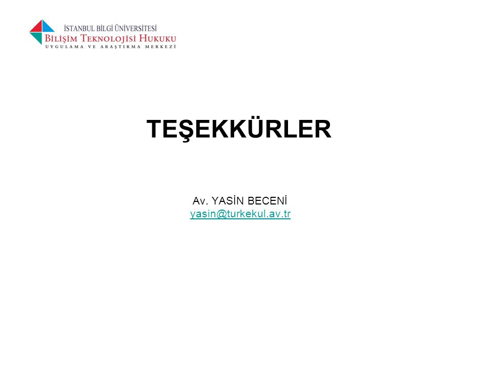 TEŞEKKÜRLER Av. YASİN BECENİ yasin@turkekul.av.tr