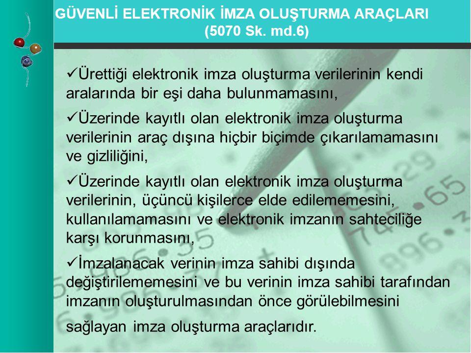 GÜVENLİ ELEKTRONİK İMZA OLUŞTURMA ARAÇLARI (5070 Sk.