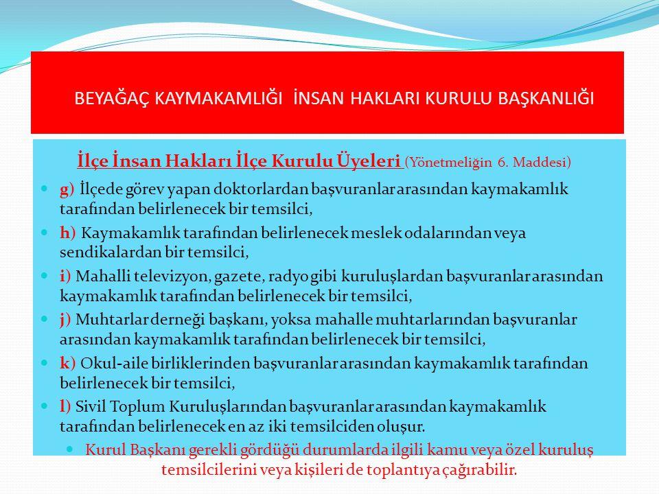İlçe İnsan Hakları İlçe Kurulu Komisyonları (Yönetmeliğin 8.