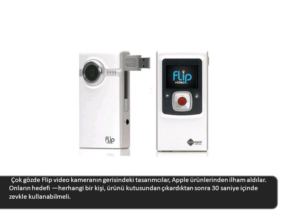 Çok gözde Flip video kameranın gerisindeki tasarımcılar, Apple ürünlerinden ilham aldılar.