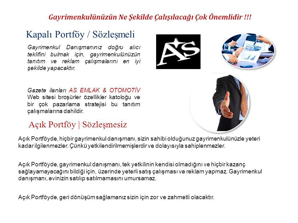 Gayrimenkulünüzün Ne Şekilde Çalışılacağı Çok Önemlidir !!! Kapalı Portföy / Sözleşmeli Açık Portföy | Sözleşmesiz Açık Portföyde, hiçbir gayrimenkul