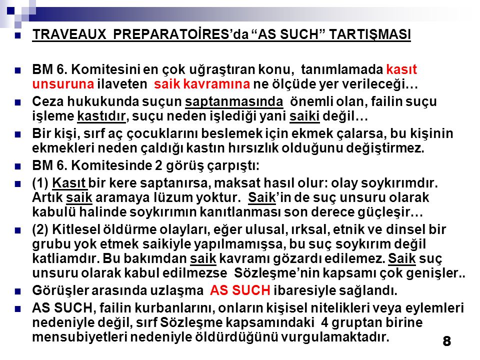 8  TRAVEAUX PREPARATOİRES'da AS SUCH TARTIŞMASI  BM 6.