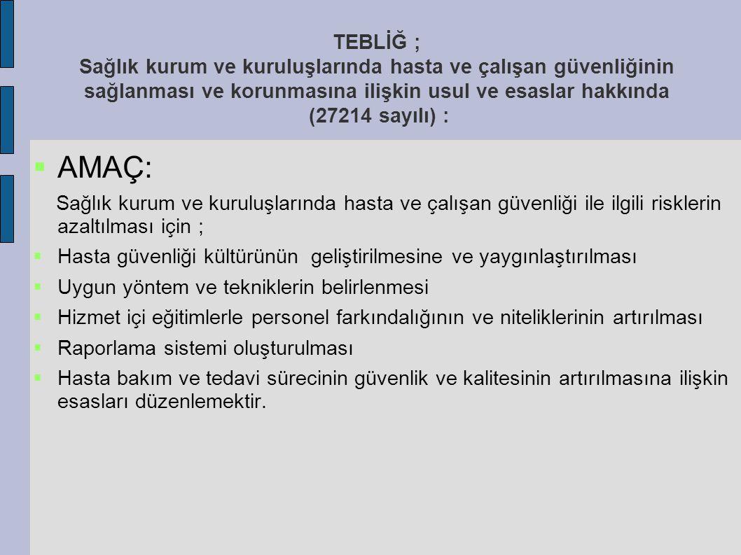 Tıbbi hatalar Tıbbi hatalar  Türkiye`de ise bu konuda bir araştırma sonucu bulunmuyor.