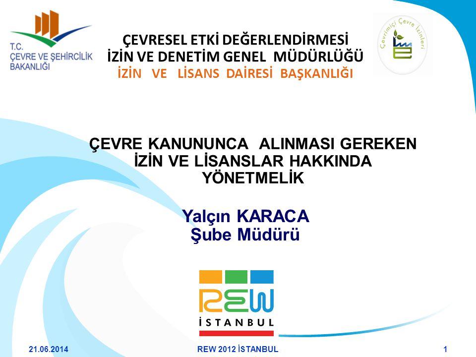 e-Başvuru Süreci 21.06.201422REW 2012 İSTANBUL