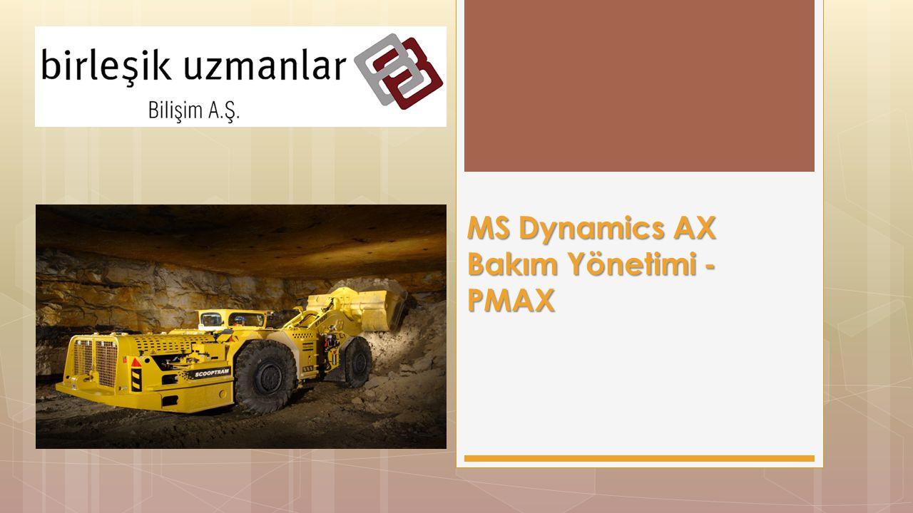 MS Dynamics AX Bakım Yönetimi - PMAX