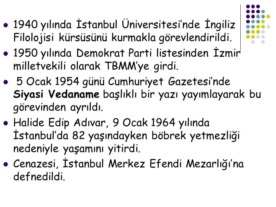  1940 yılında İstanbul Üniversitesi'nde İngiliz Filolojisi kürsüsünü kurmakla görevlendirildi.