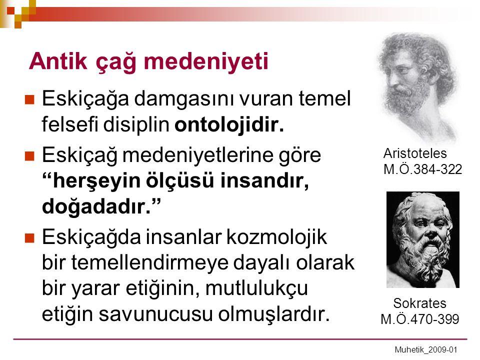 Ortaçağ medeniyeti Muhetik_2009-01  Ortaçağa egemen olan felsefi disiplin teoloji ve metafiziktir.