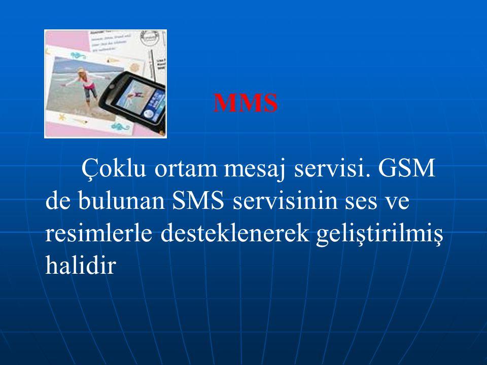 MMS Çoklu ortam mesaj servisi.