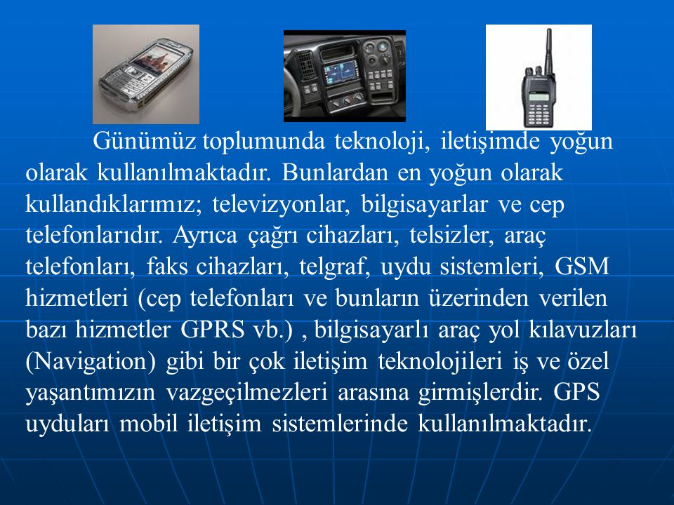 9) Aşağıdakilerden hangisi kablosuz modern iletişim teknolojileri arasında sayılmaz.