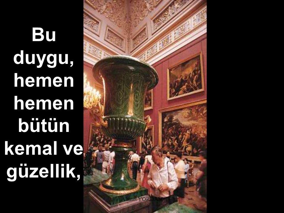 Ahmet YORDAM...bazen bütün eserlerini sergilediği herkese açık bir sergi de açar.