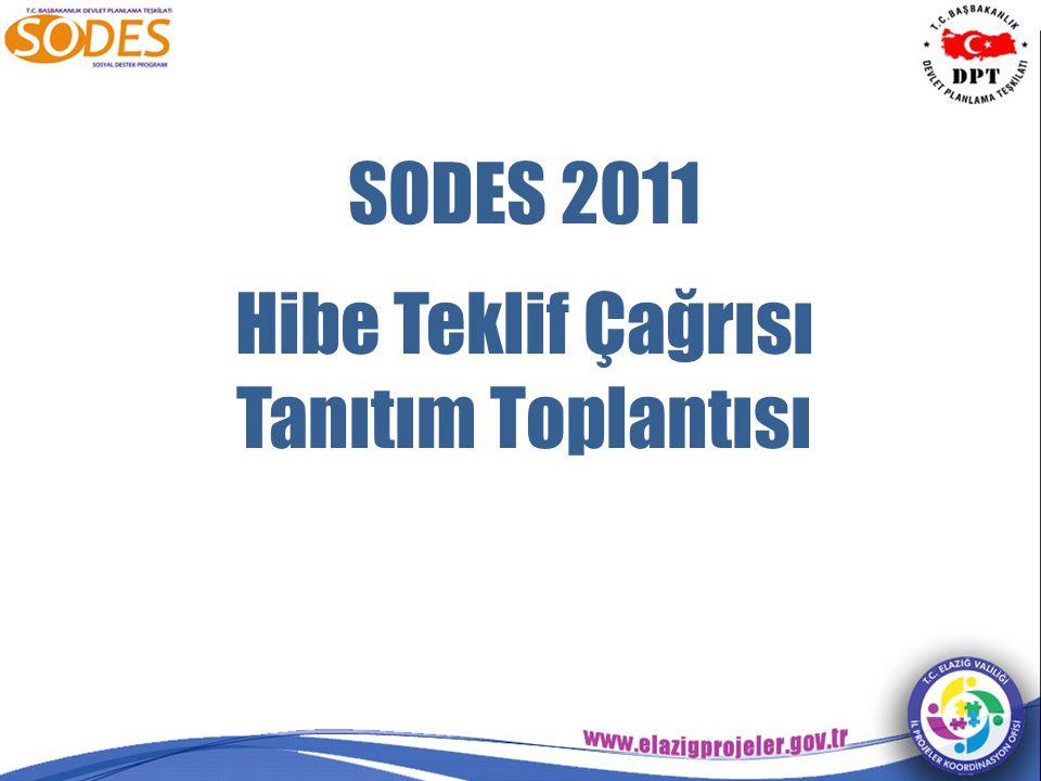 SODES 2011 Hibe Teklif Çağrısı Tanıtım Toplantısı
