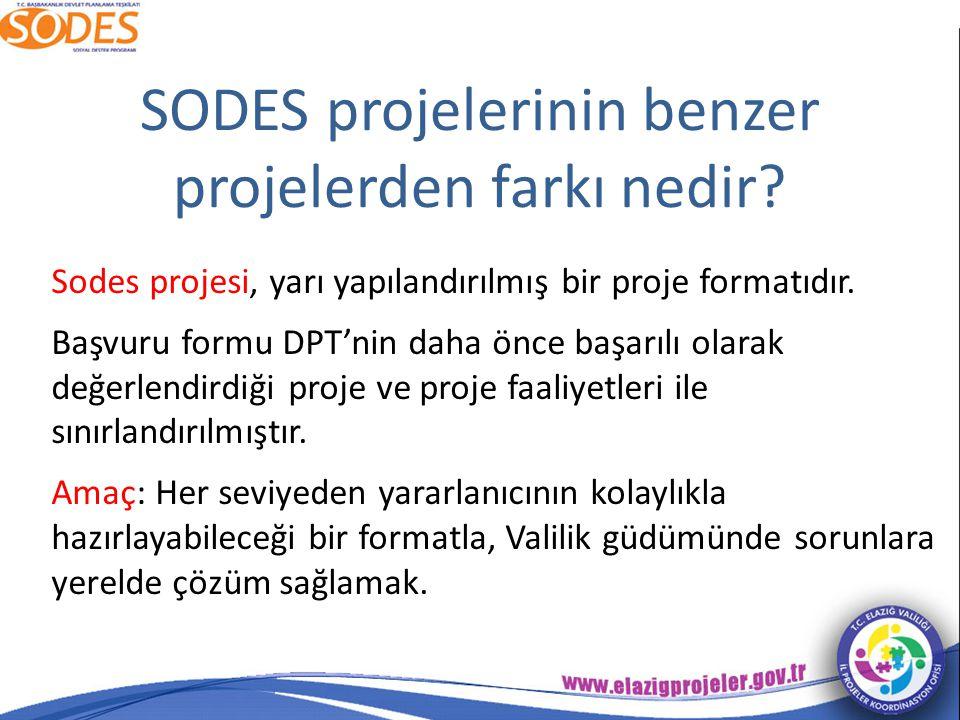 SODES projelerinin benzer projelerden farkı nedir.