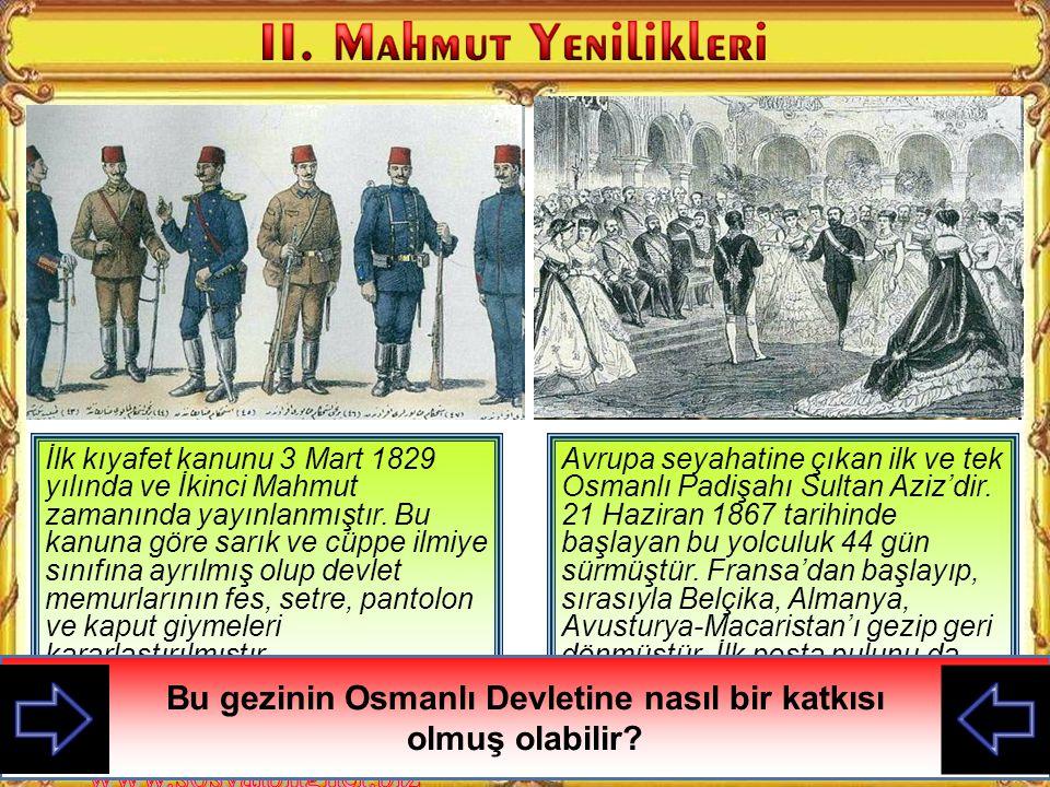 Osmanlı devletinin iki yenilikçi padişahı. Soldaki II. Mahmut, sağdaki de III. Selim İki hükümdarın giysilerini karşılaştırınız?