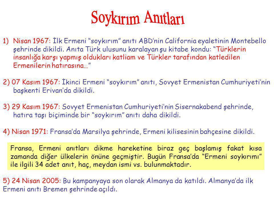 """1)Nisan 1967: İlk Ermeni """"soykırım"""" anıtı ABD'nin California eyaletinin Montebello şehrinde dikildi. Anıta Türk ulusunu karalayan şu kitabe kondu: """"Tü"""