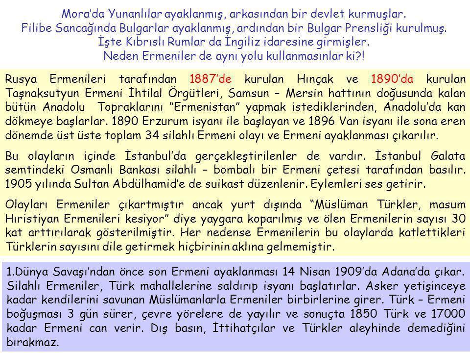 Mora'da Yunanlılar ayaklanmış, arkasından bir devlet kurmuşlar. Filibe Sancağında Bulgarlar ayaklanmış, ardından bir Bulgar Prensliği kurulmuş. İşte K