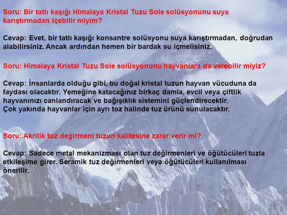 Soru: Himalaya Kristal Tuzu Sole solüsyonu bozulur mu.