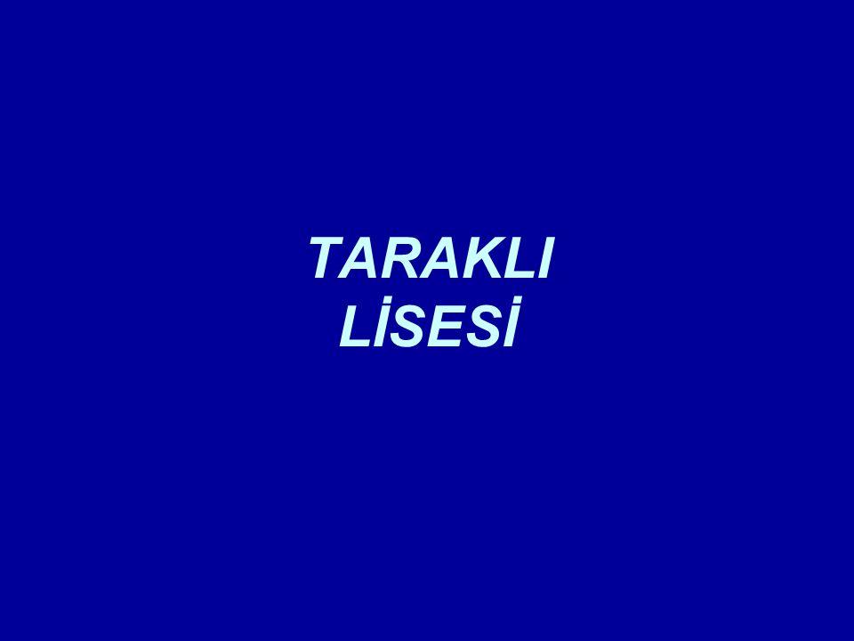 TARAKLI LİSESİ