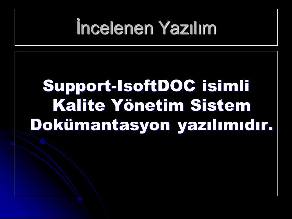 Giriş Mevcut Sisteme göre IsoftDOC yazılımının Getirdikleri veFaydaları
