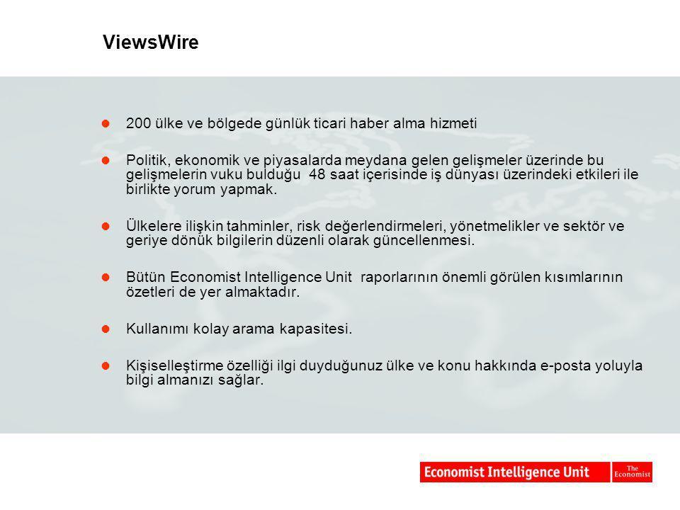 ViewsWire  200 ülke ve bölgede günlük ticari haber alma hizmeti  Politik, ekonomik ve piyasalarda meydana gelen gelişmeler üzerinde bu gelişmelerin