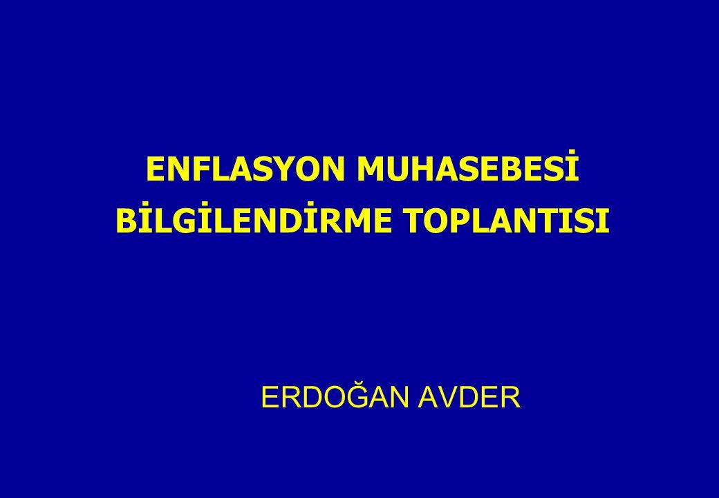ENFLASYON MUHASEBESİ BİLGİLENDİRME TOPLANTISI ERDOĞAN AVDER