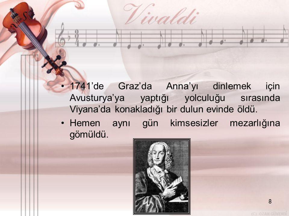 9 •V•Vivaldi'nin 500'den fazla konçertosu vardır.