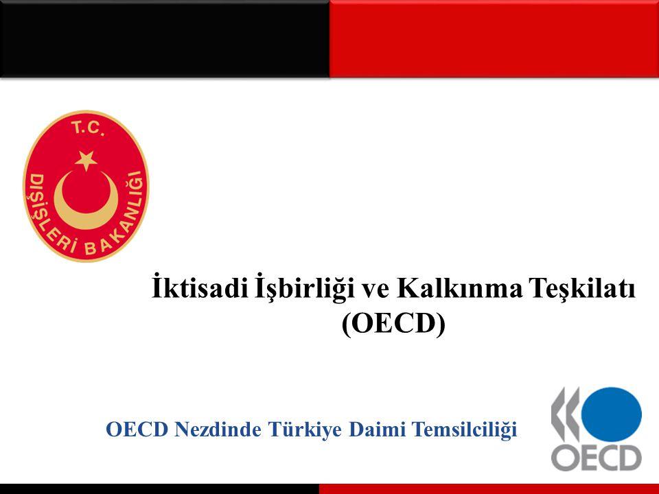 İktisadi İşbirliği ve Kalkınma Teşkilatı (OECD) OECD Nezdinde Türkiye Daimi Temsilciliği