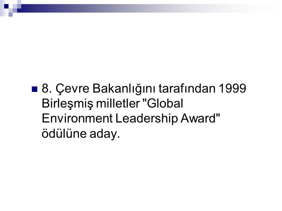  8. Çevre Bakanlığını tarafından 1999 Birleşmiş milletler