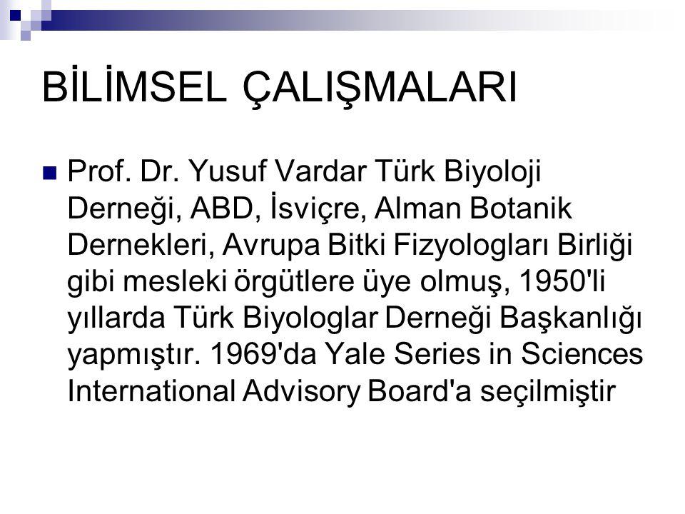 BİLİMSEL ÇALIŞMALARI  Prof.Dr.