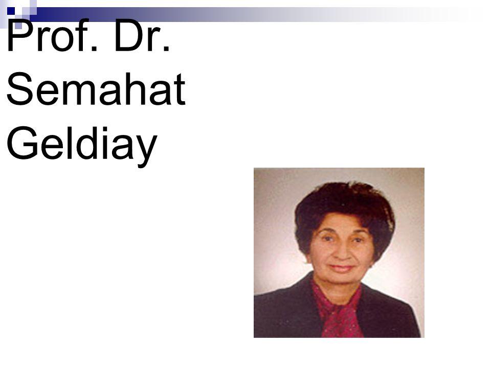 Prof. Dr. Semahat Geldiay