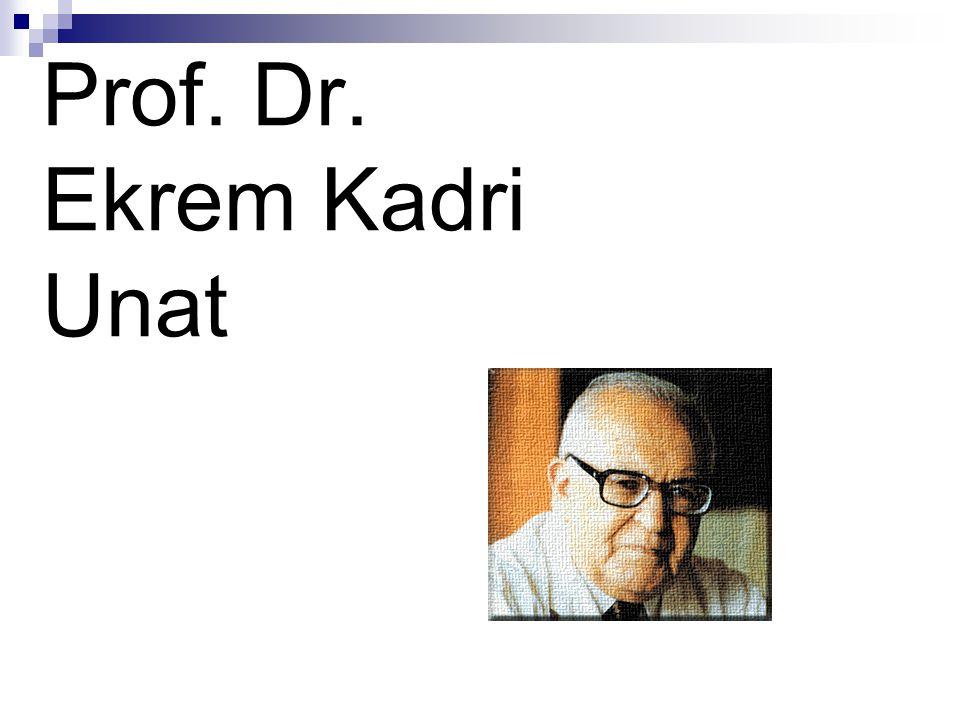 Prof. Dr. Ekrem Kadri Unat