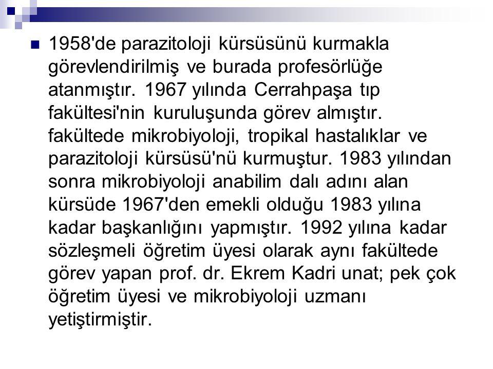  1958 de parazitoloji kürsüsünü kurmakla görevlendirilmiş ve burada profesörlüğe atanmıştır.