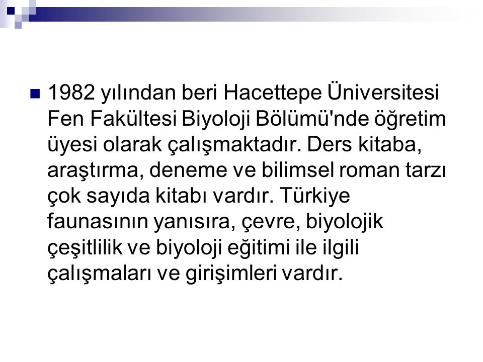 HİZMETLERİ  Ekim 1961 de, kuruluşuna öncülük ettiği ve Türkiye nin üçüncü Fen Fakültesi olan, Ege Üniversitesi Fen Fakültesi Dekanlığı na seçilmiştir.