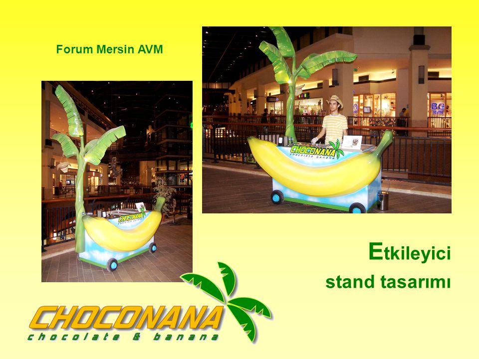 E tkileyici stand tasarımı Forum Mersin AVM
