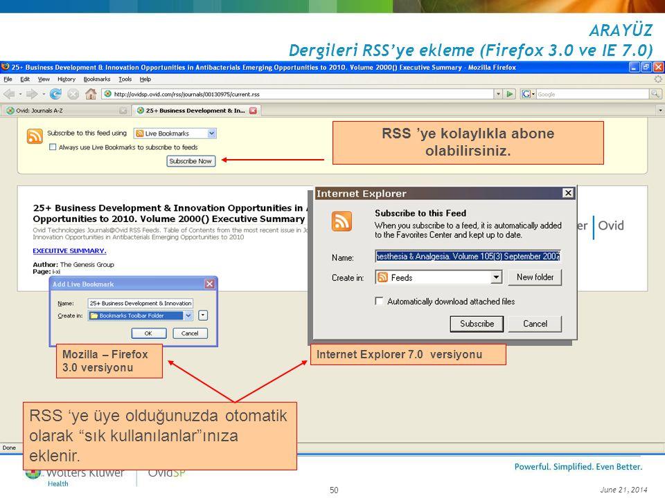 """June 21, 2014 50 RSS 'ye üye olduğunuzda otomatik olarak """"sık kullanılanlar""""ınıza eklenir. Mozilla – Firefox 3.0 versiyonu Internet Explorer 7.0 versi"""