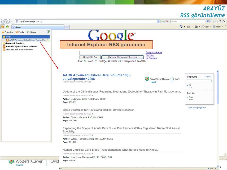 June 21, 2014 51 ARAYÜZ RSS görüntüleme Mozilla Firefox RSS görünümü Internet Explorer RSS görünümü