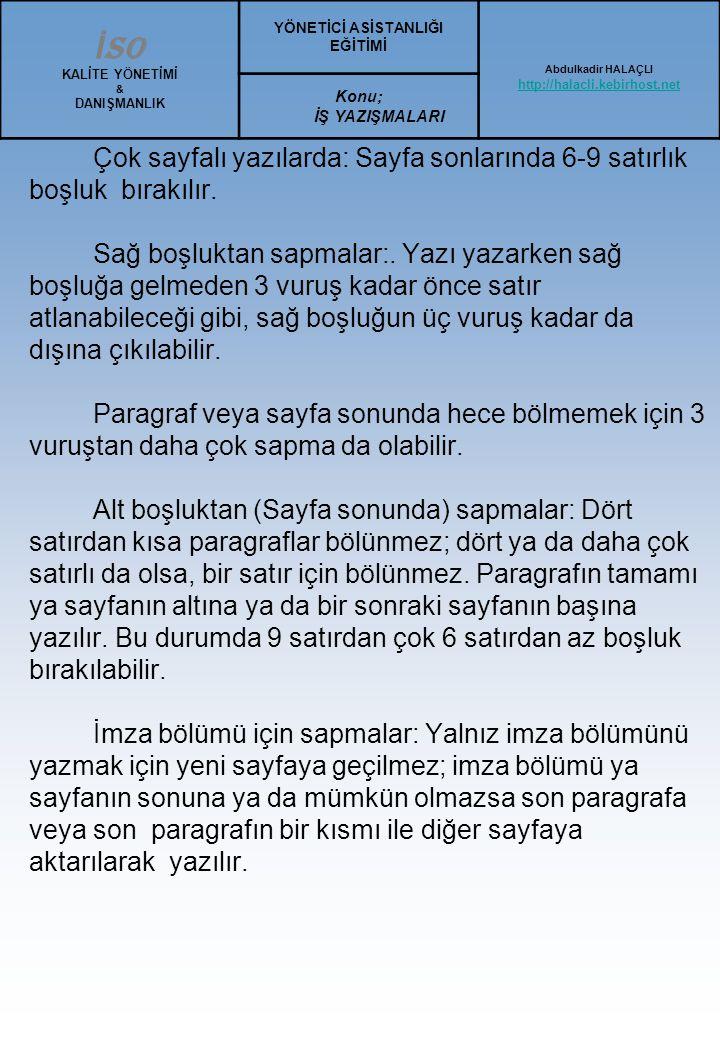Türk Mektup Şekli İş yazısı, ticari ilişkileri düzenleyen ve resmi yazılarla özel yazıların dışında kalan yazılardır. Türk Standartları Enstitüsü'nce
